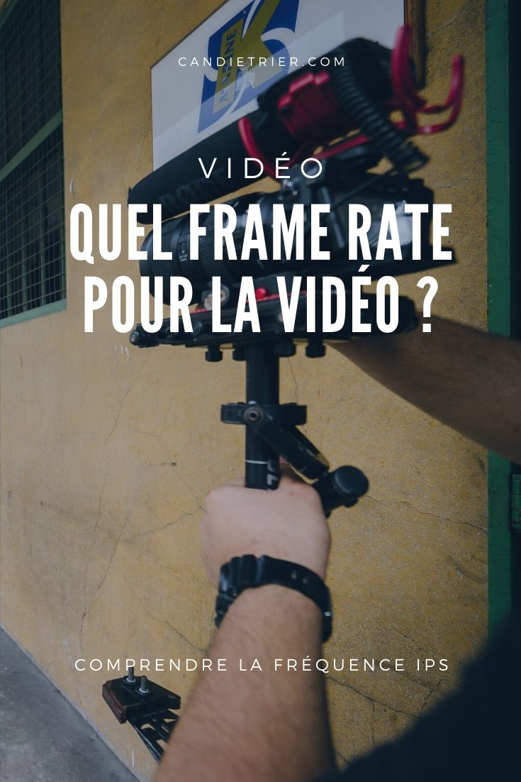 Comprendre et choisir le bon frame rate pour tourner ses vidéos. #basevidéo #apprendrelavidéo #tournagevidéo #framerate